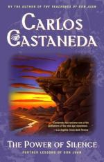 The Power of Silence: Further Lessons of Don Juan by Carlos Castaneda