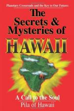 The Secrets and Mysteries of Hawaii by Pila (writer)