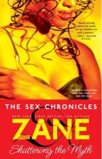 The Sex Chronicles: Shattering the Myth by Zane