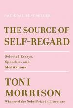 The Source of Self-Regard by Toni Morrison