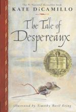 The Tale of Despereaux: Being the Story of a Mouse, a Princess, Some... by Kate DiCamillo