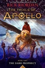 The Trials of Apollo Book Two The Dark Prophecy by Rick Riordan
