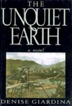 The Unquiet Earth: A Novel by Denise Giardina