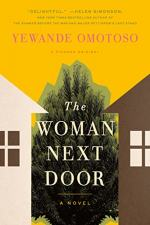 The Woman Next Door by Yewande Omotoso