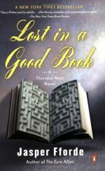 Thursday Next in Lost in a Good Book: A Novel by Jasper Fforde