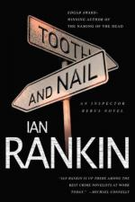 Tooth & Nail: An Inspector Rebus Novel by Ian Rankin