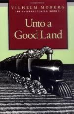 Unto a Good Land a Novel by Vilhelm Moberg