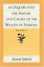 An Inquiry Into the Nature and Causes of the Wealth of Nations by Adam Smith