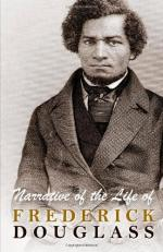 The Narrative of the Life of Frederick Douglass by Frederick Douglass