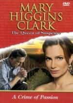 A Crime of Passion by Mary Higgins Clark