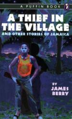 A Thief in the Village by James Berry