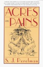 Acres and Pains by S. J. Perelman