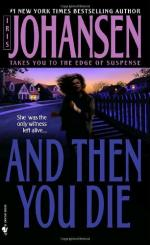 And Then You Die . . . by Iris Johansen