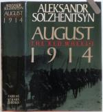 August 1914: The Red Wheel Knot I by Aleksandr Solzhenitsyn