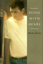 Being with Henry by Martha Brooks