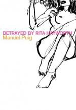 Betrayed by Rita Hayworth by Manuel Puig