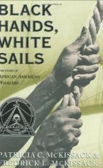 Black Hands, White Sails: The Story of African-American Whalers by Patricia C. McKissack and Fredrick L. McKissack