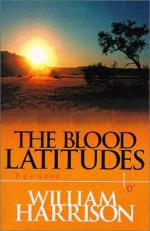 The Blood Latitudes by William Harrison (clergyman)