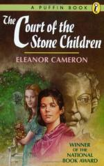 The Court of the Stone Children by Eleanor Cameron