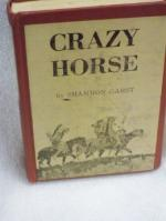 Crazy Horse: Great Warrior of the Sioux by Doris Shannon Garst