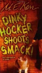 Dinky Hocker Shoots Smack by M. E. Kerr (Marijane Meaker)