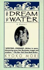 The Dream of Water by Kyoko Mori