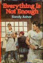Everything Is Not Enough by Sandy Asher