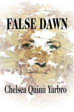 False Dawn by Chelsea Quinn Yarbro