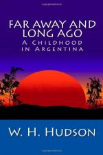Far Away and Long Ago by William Henry Hudson