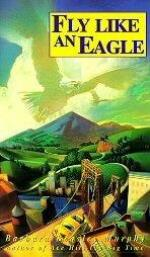 Fly Like an Eagle by Barbara Beasley Murphy