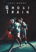 Ghost Train by Jess Mowry