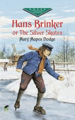Hans Brinker; or, The Silver Skates by Mary Mapes Dodge