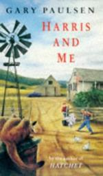 Harris and Me: A Summer Remembered by Gary Paulsen