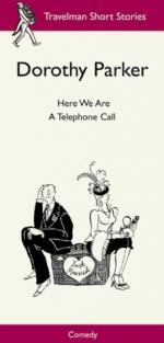Here We Are by Dorothy Parker