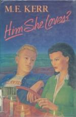 Him She Loves? by M. E. Kerr (Marijane Meaker)