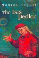The Isis Pedlar by Monica Hughes