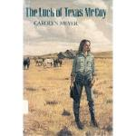 The Luck of Texas McCoy by Carolyn Meyer