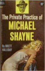 The Private Practice of Michael Shayne by Brett Halliday