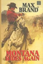 Montana Rides Again by Evan Evans (Frederick Faust/Max Brand)