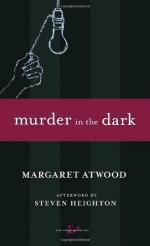 Murder in the Dark by Margaret Atwood
