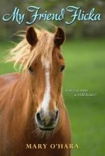 My Friend Flicka by Mary O'Hara