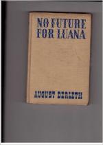 No Future for Luana by August Derleth