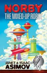 Norby: The Mixed-up Robot by Isaac Asimov