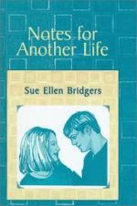 Notes for Another Life by Sue Ellen Bridgers