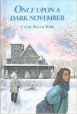 Once Upon a Dark November by Carol Beach York