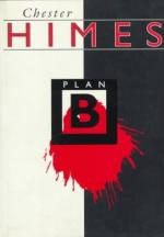 Plan B by Chester Himes