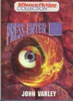 Press Enter by John Varley
