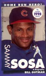 Sammy Sosa: A Biography by Bill Gutman