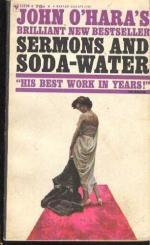 Sermons and Soda-Water by John O'Hara