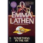 Something in the Air by Emma Lathen